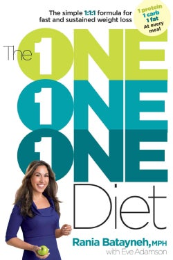 The One One One Diet: The Simple 1:1:1 Formula for Fast and Sustained Weight Loss (Hardcover)