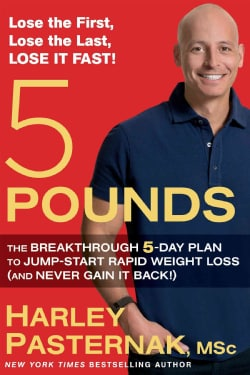 5 Pounds: The Breakthrough 5-day Plan to Jump-start Rapid Weight Loss and Never Gain It Back (Hardcover)