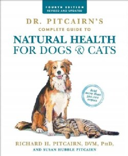 Dr. Pitcairn's Complete Guide to Natural Health for Dogs & Cats (Paperback)