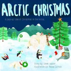 Arctic Christmas: A Very Cool Pop-Up Book (Hardcover)