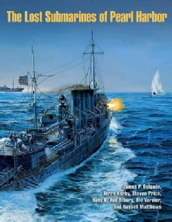 The Lost Submarines of Pearl Harbor (Hardcover)