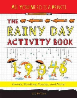 The Rainy Day Activity Book: Games, Doodling, Puzzles, and More! (Paperback)