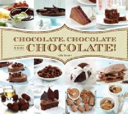 Chocolate, Chocolate & More Chocolate! (Hardcover)