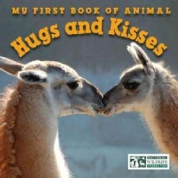 My First Book of Animal Hugs and Kisses (Board book)