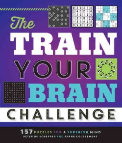The Train Your Brain Challenge: 156 Puzzles for a Superior Mind (Paperback)