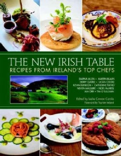 The New Irish Table: Recipes from Ireland's Top Chefs (Hardcover)