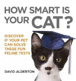 How Smart Is Your Cat?: Discover If Your Pet Can Solve These Fun Feline Tests (Paperback)
