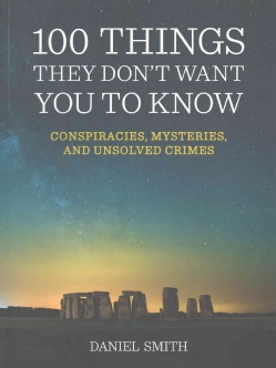 100 Things They Don't Want You to Know (Paperback)