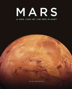 Mars: The Ultimate Guide to the Red Planet (Hardcover)