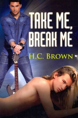 Take Me, Break Me (Paperback)