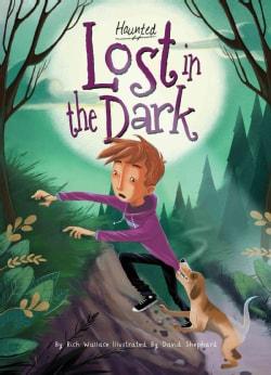 Lost in the Dark (Hardcover)