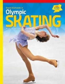 Great Moments in Olympic Skating (Hardcover)