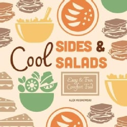 Cool Sides & Salads: Easy & Fun Comfort Food (Hardcover)