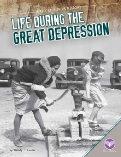 Life During the Great Depression (Hardcover)