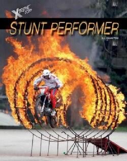 Stunt Performer (Hardcover)