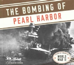 The Bombing of Pearl Harbor (Hardcover)