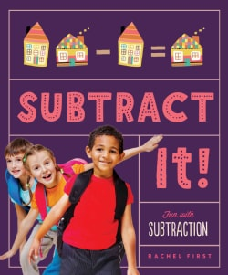 Subtract It! Fun With Subtraction (Hardcover)