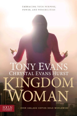Kingdom Woman: Embracing Your Purpose, Power, and Possibilities (Paperback)