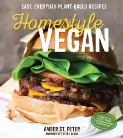 Homestyle Vegan: Easy, Everyday Plant-Based Recipes (Paperback)