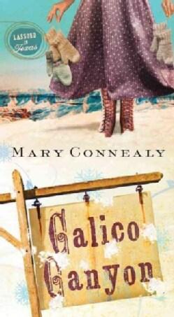 Calico Canyon (Paperback)