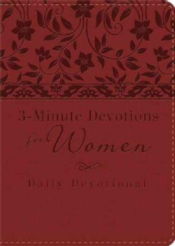 3-Minute Devotions for Women: Daily Devotional (Burgundy) (Paperback)