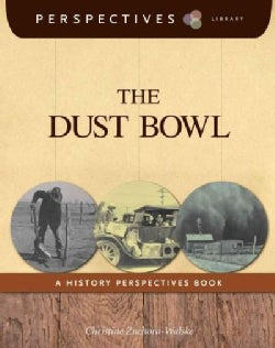 The Dust Bowl: A History Perspectives Book (Hardcover)