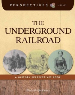 The Underground Railroad: A History Perspectives Book (Paperback)