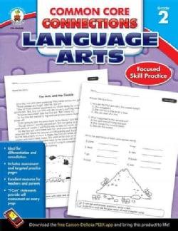 Common Core Connections Language Arts, Grade 2 (Paperback)