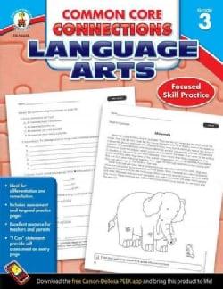 Common Core Connections Language Arts, Grade 3 (Paperback)