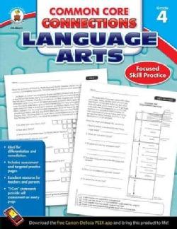 Common Core Connections Language Arts, Grade 4 (Paperback)