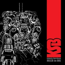 Kallamity Sketchbook: Mech in Ink (Hardcover)