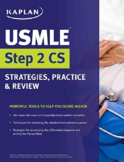 Kaplan USMLE Step 2 CS: Strategies, Practice, & Review (Paperback)