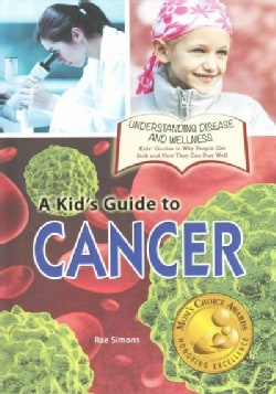 A Kid's Guide to Cancer (Hardcover)