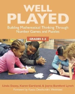 Well Played: Building Mathematical Thinking Through Number Games and Puzzles, Grades 3-5 (Paperback)