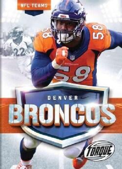 The Denver Broncos Story (Hardcover)