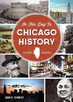 On This Day in Chicago History (Paperback)
