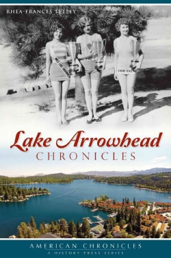 Lake Arrowhead Chronicles (Paperback)