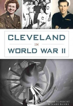 Cleveland in World War II (Paperback)