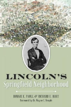 Lincoln's Springfield Neighborhood (Paperback)
