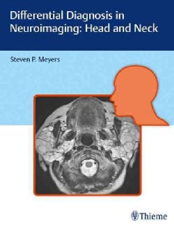 Differential Diagnosis in Neuroimaging: Head and Neck (Hardcover)