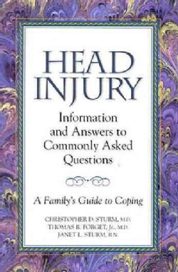 Head Injury: Information and Answers to Commonly Asked Questions (Paperback)