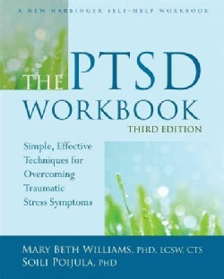 The PTSD: Simple, Effective Techniques for Overcoming Traumatic Stress Symptoms (Paperback)