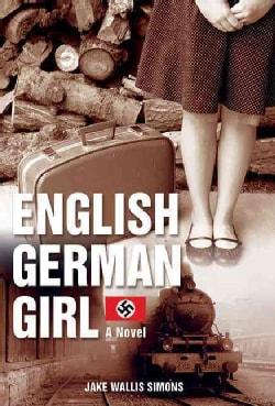The English German Girl (Hardcover)