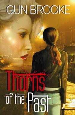 Thorns of the Past (Paperback)