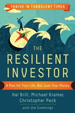 The Resilient Investor: A Plan for Your Life, Not Just Your Money (Paperback)