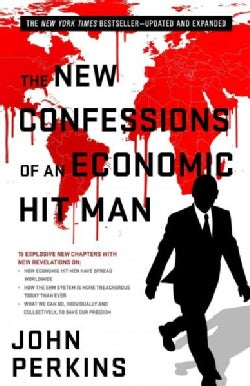 The New Confessions of an Economic Hit Man (Paperback)