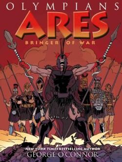 Olympians 7: Ares Bringer of War (Paperback)