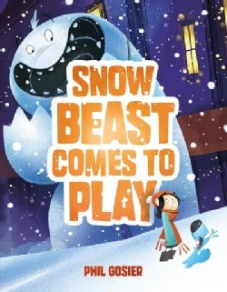 Snow Beast Comes to Play (Hardcover)