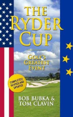 The Ryder Cup: Golf's Greatest Event (Paperback)