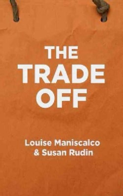 The Trade Off (Hardcover)